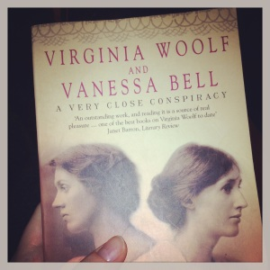 Virginia Woolf and Vanessa  Bell: A Very Close Conspiracy by Jane Dunn